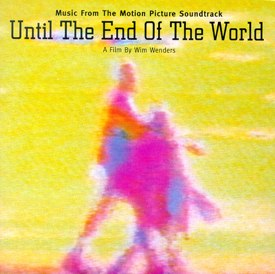 until_end_of_world_soundtrack.jpg