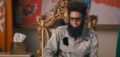 REVIEW: Sacha Baron Cohen Says the Things Most of Us Are Afraid to Say in The Dictator